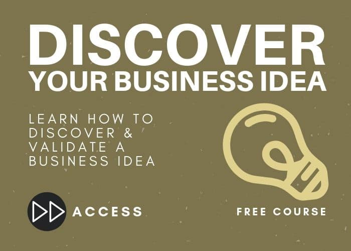 Discover and Validate a Business Idea
